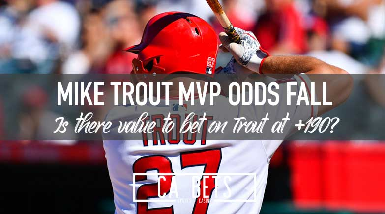 Mike Trout AL MVP Odds Fall to +195; Is it time to buy?