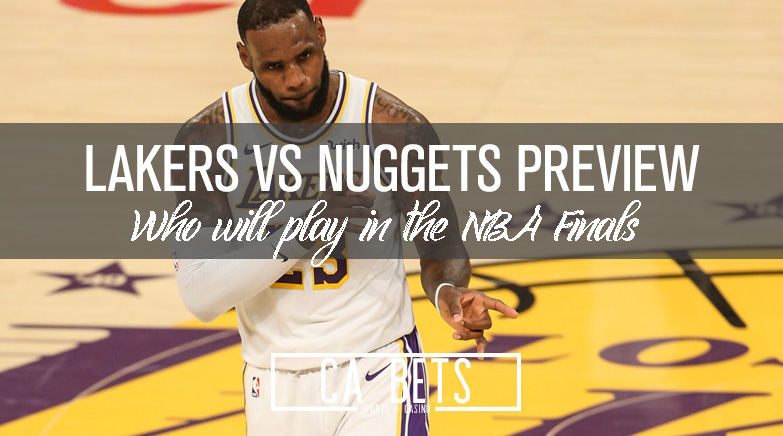 Lakers vs Nuggets Western Conference Finals Betting Preview