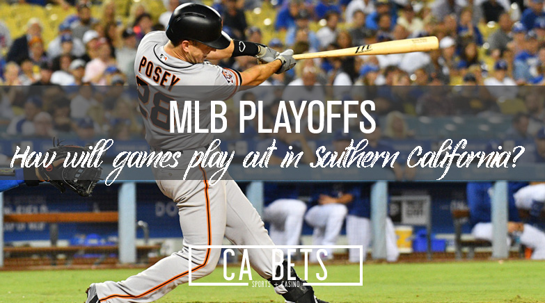MLB Moves Playoffs to Southern Cal; How Does this Affect the Odds?