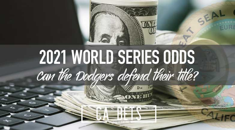Los Angeles Dodgers Favored to Win 2021 World Series