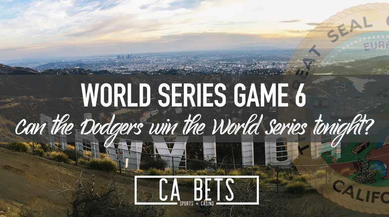 World Series Game 6: Do the Dodgers Close it Out Tonight?