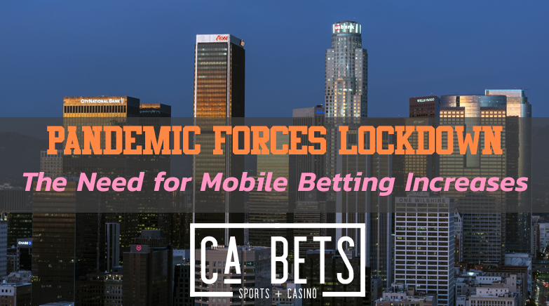Pandemic Forces Lockdown: Highlights Need for Mobile Betting