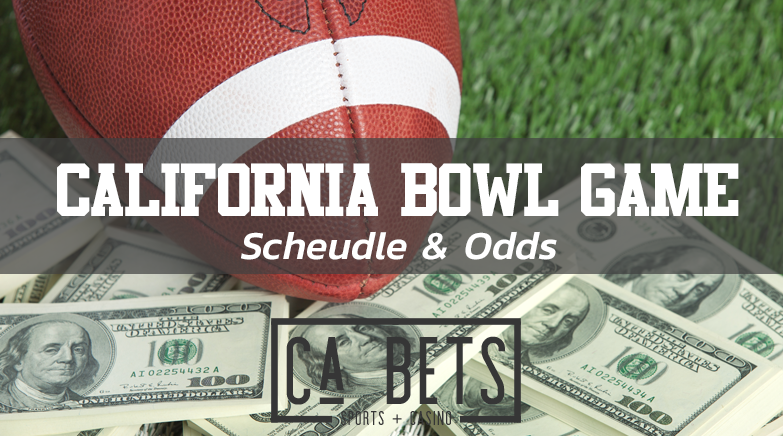 California Bowl Game Scheudle & Odds
