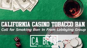 California Casino Smoke ban