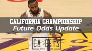 California Future Odds Update