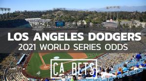 2021 World Series Odds La Dodgers