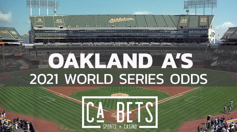 Oakland Athletics 2021 World Series Odds