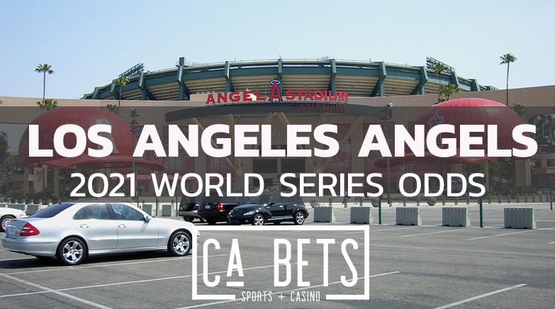 Los Angeles Angels 2021 World Series Odds